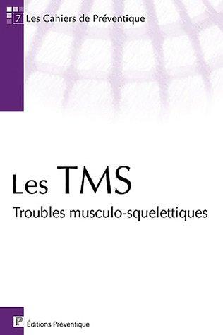 Les TMS : Troubles musculo-squelettiques par  Hubert Seillan