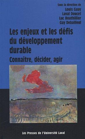 Les enjeux et les défis du développement durable : connaitre, décider, agir