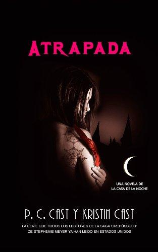Atrapada (Trakatrá) por P.C Cast