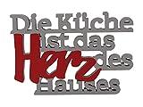 Holzschriftzug 'Die Küche ist das Herz des Hauses' in grau/rot