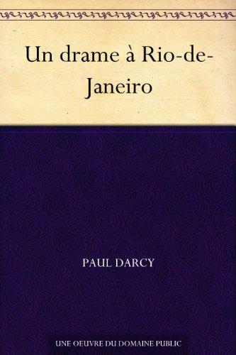 Couverture du livre Un drame à Rio-de-Janeiro