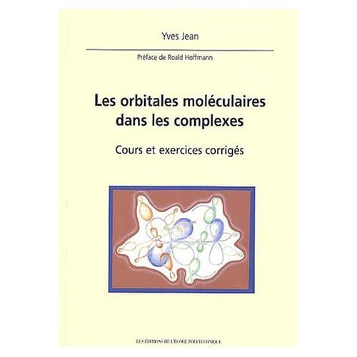 Les orbitales moléculaires dans les complexes : Cours et exercices corrigés