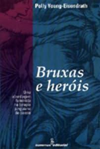 terapia junguiana: Bruxas E Heróis. Uma Abordagem Feminista Na Terapia Junguiana De Casais (Em Port...