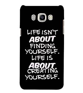 Fuson Designer Back Case Cover for Samsung Galaxy J5 (6) 2016 :: Samsung Galaxy J5 2016 J510F :: Samsung Galaxy J5 2016 J510Fn J510G J510Y J510M :: Samsung Galaxy J5 Duos 2016 (Life isn't about theme)