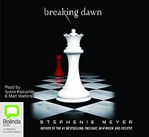 Breaking Dawn: The Twilight Saga Book 4
