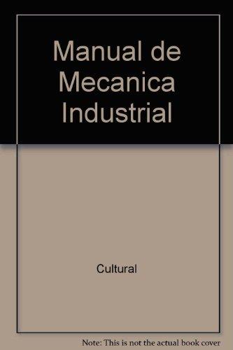 Manual De Mecanica Industrial por Cultural