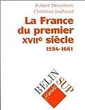 La France du premier XVIIe siècle (1594-1661)