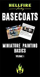 Miniature Painting Basics: Basecoats