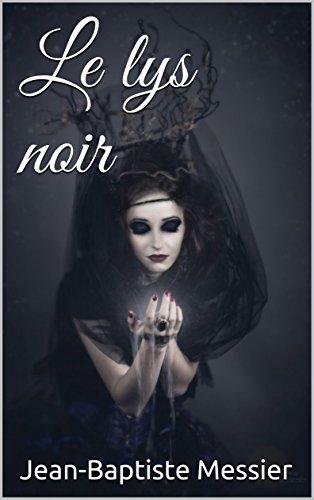 Le lys noir (Les portes d'Euphoria t. 1)