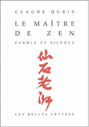 Le Maître de zen : Parole et silence