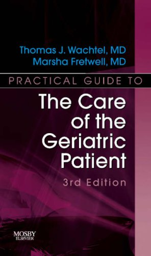 Practical Guide to the Care of the Geriatric Patient: Practical Guide Series, 3e
