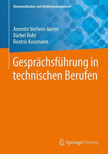 Gesprächsführung in technischen Berufen (Kommunikation und Medienmanagement)