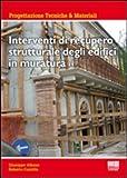 Interventi di recupero strutturale degli edifici in muratura