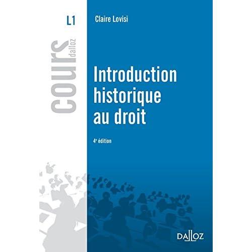 Introduction historique au droit - 4e éd.: Cours