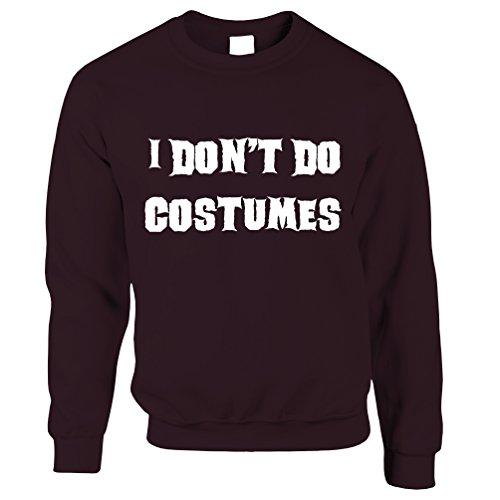 (Tim And Ted Neuheit Halloween Unisex-Pullover I Do not Kostüme tun Maroon XX-Large)