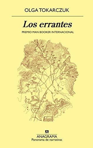 Los errantes (Panorama de narrativas nº 1016) (Spanish Edition)