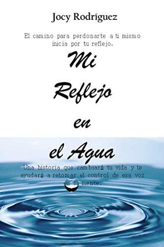 REFLEJO EN EL AGUA de Jocy Rodriguez