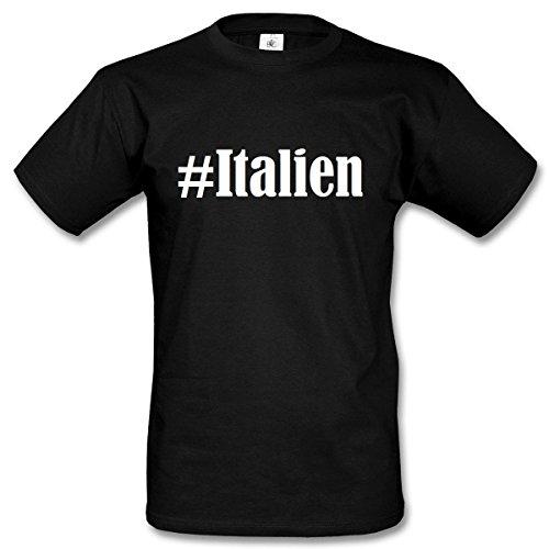 T-Shirt #Italien Hashtag Raute für Damen Herren und Kinder ... in den Farben Schwarz und Weiss Schwarz