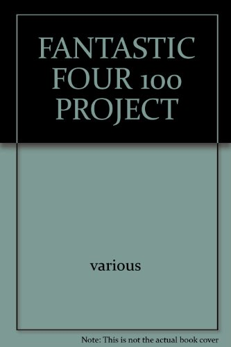 The Fantastic Four 100 Project