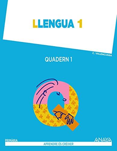 Llengua 1. Quadern 1. (Aprendre és créixer) - 9788467846386