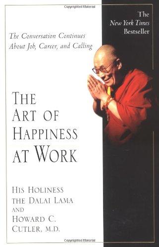 The Art of Happiness at Work por Dalai Lama