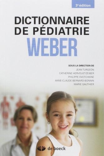 Dictionnaire de pdiatrie de Weber
