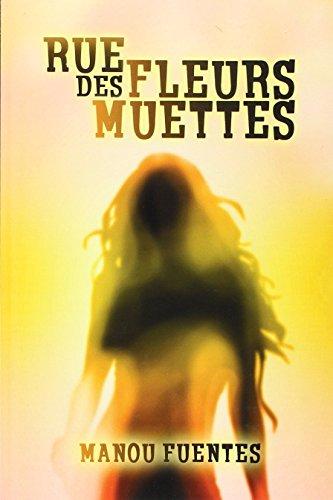 Rue Des Fleurs Muettes [Pdf/ePub] eBook
