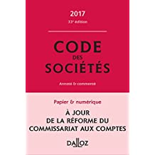 Code des sociétés 2017, commenté - 33e éd.
