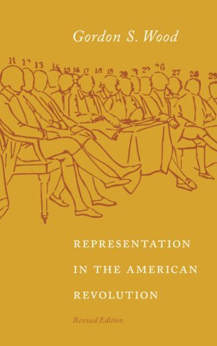 Representation in the American Revolution (Jamestown Essays on Representation) by Gordon S. Wood (2008-06-11)
