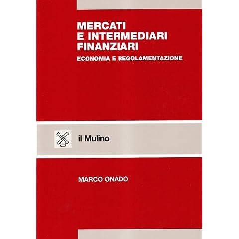 Mercati e intermediari finanziari. Economia e