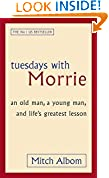 #8: Tuesdays With Morrie: An old man, a young man, and life's greatest lesson