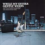 While My Guitar Gently Weeps by Various Artists (2002-09-12)