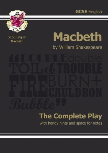 """GCSE Shakespeare Macbeth Complete Play (with Notes): """"Macbeth"""" - The Complete Play Pt. 1 & 2 (Gcse English Annotated Text) by Shakespeare, William (2012) Paperback"""