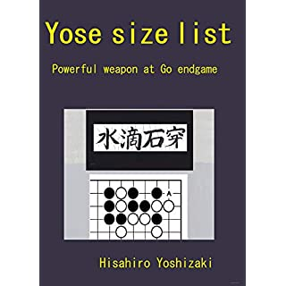 YOSE SIZE LIST  Powerful weapon at Go endgame (Skill up at Go game)