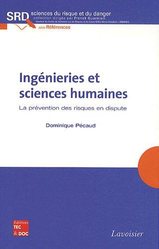 Ingénieries et sciences humaines : La prévention des risques en dispute