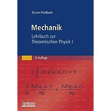 Mechanik: Lehrbuch zur Theoretischen Physik I