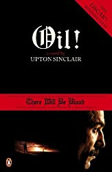 Oil! (There Will Be Blood) by Upton Sinclair (2008-02-07)