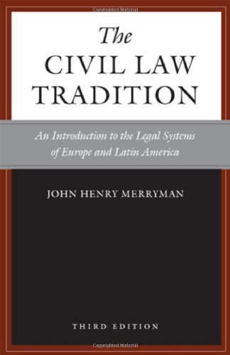 Civil Law Tradition: An Introduction to the Legal Systems of Europe and Latin America