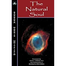 The Natural Soul by Barbara Harris Whitfield (2010-01-01)