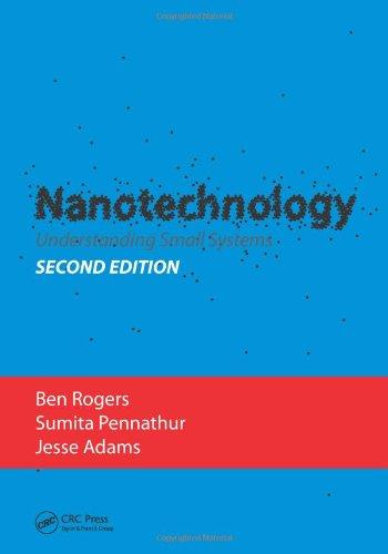Adam Schaltung (Nanotechnology: Understanding Small Systems (Mechanical Engineering (CRC Press Hardcover)))