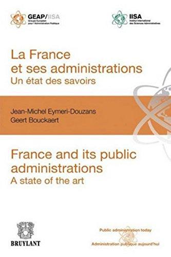 La France et ses administrations : un état des savoirs: France and its public administrations : a state of the art par Jean-Michel Eymeri-Douzans
