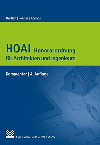 HOAI – Honorarordnung für Architekten und Ingenieure: Kommentar