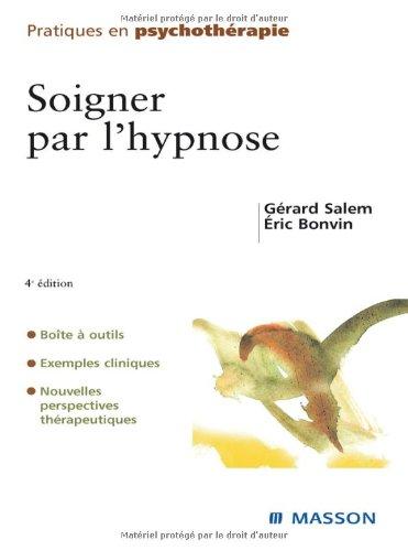 Soigner par l'hypnose par Gérard Salem