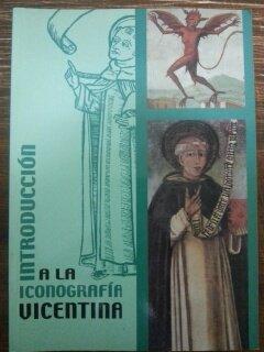 INTRODUCCION A LA ICONOGRAFIA VICENTINA EN VALENCIA