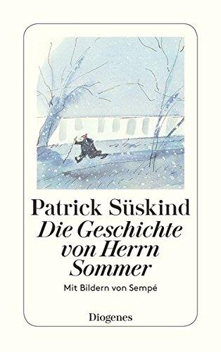 Die Geschichte von Herrn Sommer (Fiction, Poetry & Drama) por Patrick Süskind