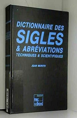 Dictionnaire des sigles et abréviations techniques et scientifiques