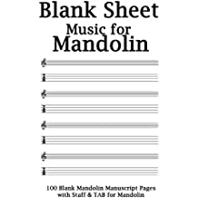 Blank Sheet Music For Mandolin Notebook: White Cover, 100 Blank Manuscript  Music Pages With