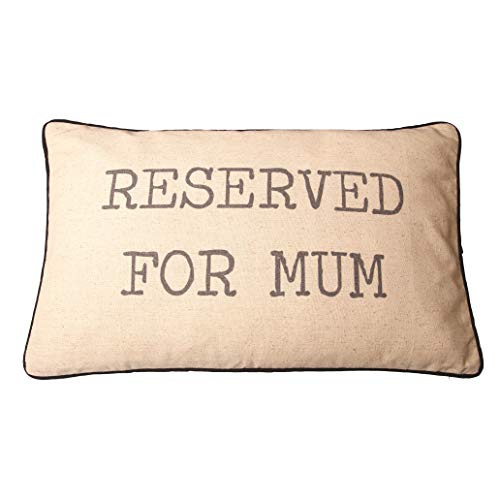 Mutter Kissen mit Füllung RESERVED FOR MUM 30x50cm -