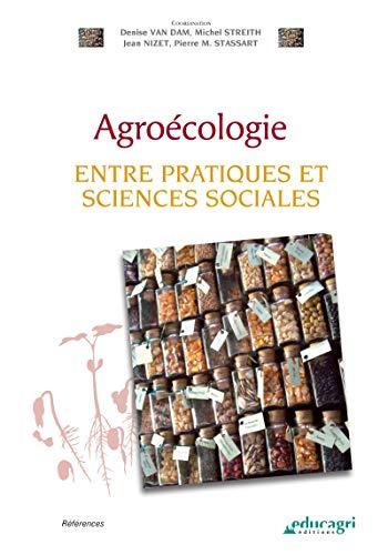 Agroécologie (ePub): Entre pratiques et sciences sociales (Références) par Collectif d'Auteurs