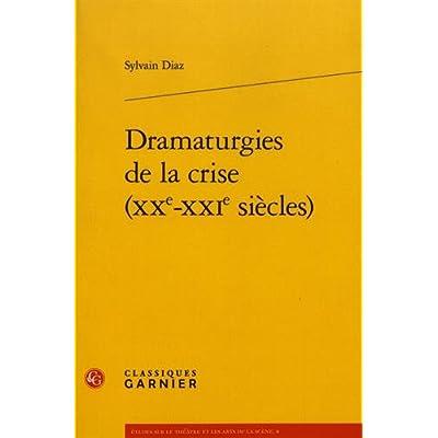 Dramaturgies de la crise (XXe-XXIe siècles)